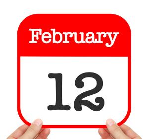 February 12 written on a calendar