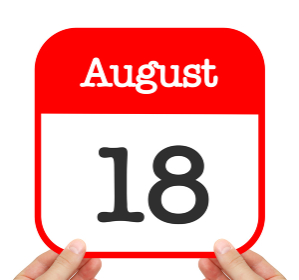 August 18 written on a calendar