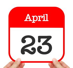 April 23 written on a calendar