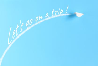 紙飛行機とLet's go on a trip!