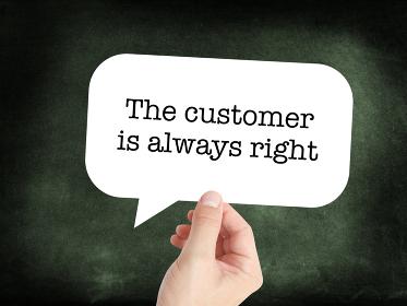 Customer is right written on a speechbubble