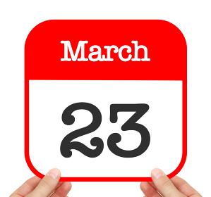 March 23 written on a calendar