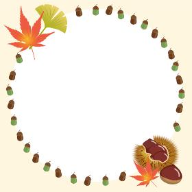 秋のモチーフ 飾り罫 円形 ドングリ 紅葉 銀杏 松ぼっくりのフレーム オーナメント イガグリ栗