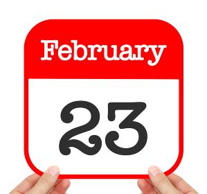 February 23 written on a calendar